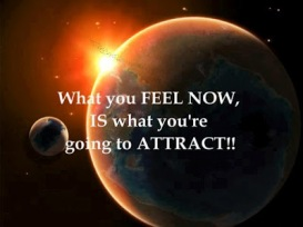 what-you-feel-now-is-what-youre-going-to-attract
