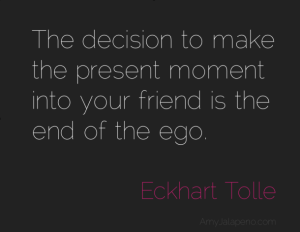 ego-present-eckharttolle-amyjalapeno